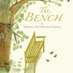 The Bench, le nouveau livre de Meghan, Duchesse de Sussex
